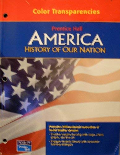 Prentice Hall America History of Our Nation: Pearson Education