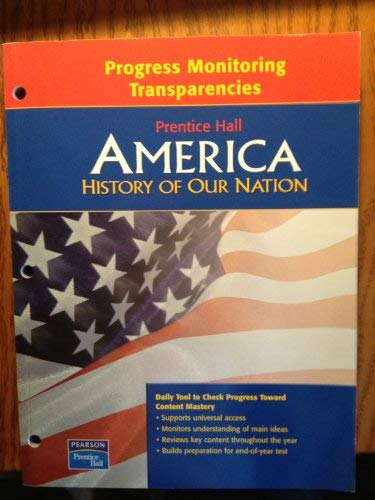 9780131298927: Progress Monitoring Transparencies Prentice Hall America History of Our Nation