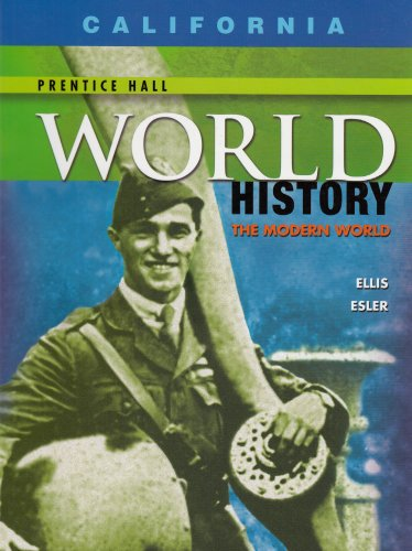 World History-California Edition: The Modern World (9780131299771) by Elisabeth Gaynor Ellis; Anthony Esler