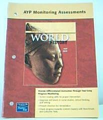 9780131299795: WORLD HISTORY PROGRESS MONITORING ASSESSMENTS NATIONAL SURVEY EDITION 2007