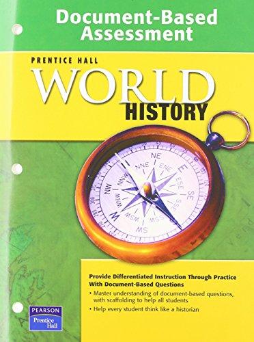 9780131299917: PRENTICE HALL WORLD HISTORY DOCUMENT BASED ASSESSMENT 2007C