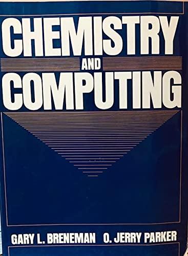9780131301399: Chemistry and Computing
