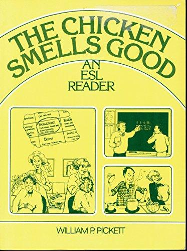 9780131302600: The Chicken Smells Good: A Beginning ESL Reader