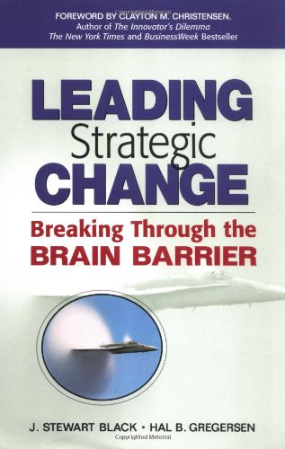 9780131303195: Leading Strategic Change: Breaking Through the Brain Barrier