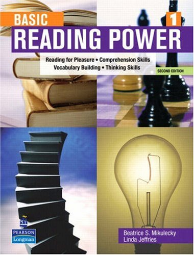 Basic Reading Power 1 (2nd Edition) (0131305492) by Beatrice S. Mikulecky; Linda Jeffries