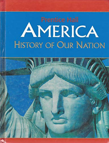 9780131307353: America: History of Our Nation