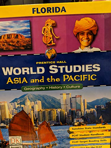 9780131307469: Asia and the Pacific (World Studies: Geography, History, Culture, Florida)
