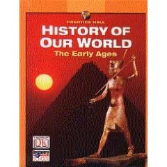 9780131307711: Prentice Hall History of Our World: The Early Ages