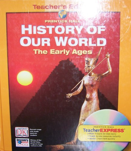 9780131307728: History of Our World: The Early Ages