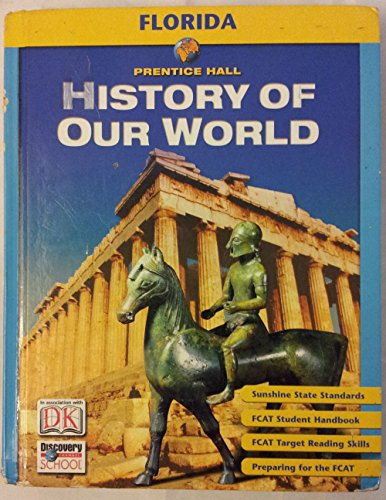 9780131307742: History of Our World (Florida Edition)