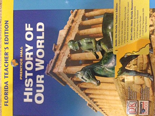 9780131307759: History of Our World Florida Teachers Edition