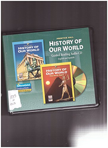 9780131307834: PRENTICE HALL HISTORY OF OUR WORLD AUDIO CD ENG/SP 2005C