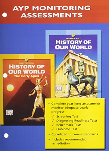 9780131307841: PRENTICE HALL HISTORY OF OUR WORLD PROGRESS MONITORING ASSESSMENTS      2005C