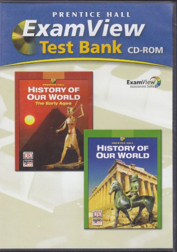 9780131307858: PRENTICE HALL HISTORY OF OUR WORLD COMPUTER TEST BANK 2005C