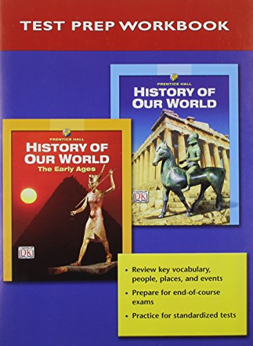 9780131307889: PRENTICE HALL HISTORY OF OUR WORLD NATIONAL TEST PREP BOOKLET 2005C