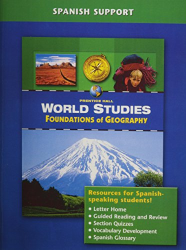 9780131308107: PRENTICE HALL WORLD STUDIES: FOUNDATIONS OF GEOGRAPHY SPANISH SUPPORT   2005C