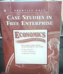 9780131308411: Case Studies in Free Enterprise (Economics Principles in Action)