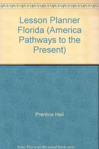 9780131308466: Lesson Planner Florida (America Pathways to the Present)