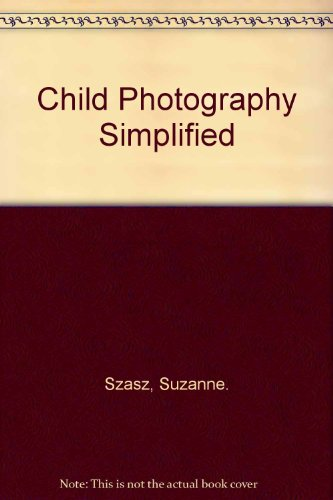 9780131309142: Child Photography Simplified