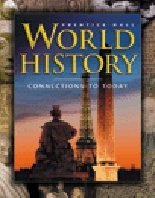 9780131309241: World History: Connections To Today (Studentexpress)