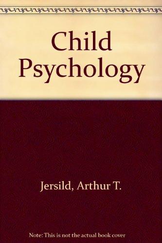 Child Psychology: Jersild, Arthur T.,