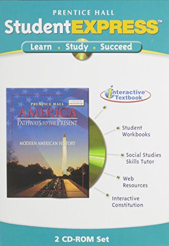 9780131310148: PRENTICE HALL AMERICA: PATHWAYS TO THE PRESENT MODERN STUDENT EXPRESS   CD-ROM 2005C