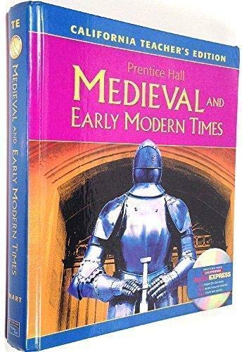 9780131310551: Prentice Hall Medieval and Early Modern Times, California Teacher's Edition