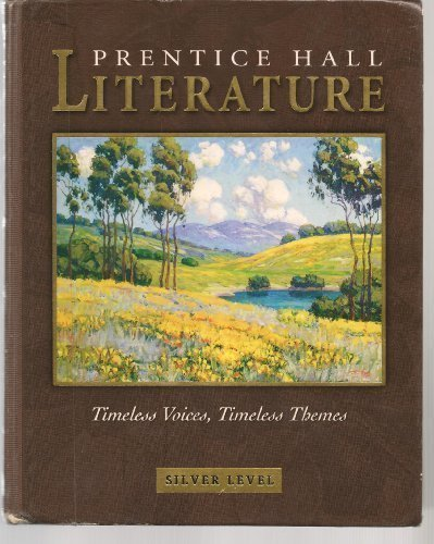 9780131312876: Prentice Hall Literature: Timeless Voices, Timeless Themes (Silver Level - Grade 8)