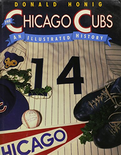 9780131313279: The Chicago Cubs: An Illustrated History