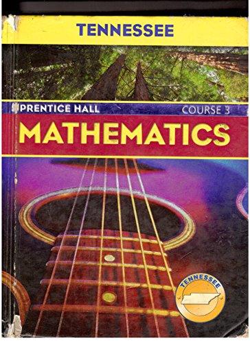 9780131314122: Mathematics (Course 3) (Prentice Hall Mathematics, Tennessee Edition)
