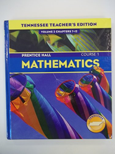 9780131314498: Prentice Hall Mathematics Course 1 Volume 2 Chapters 7-12 (Tennessee Teacher's Edition)