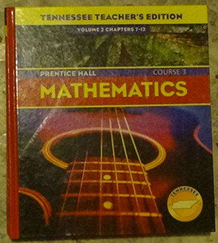 Mathematics Course 3: Tennessee Teacher's Edition (Prentice: n/a