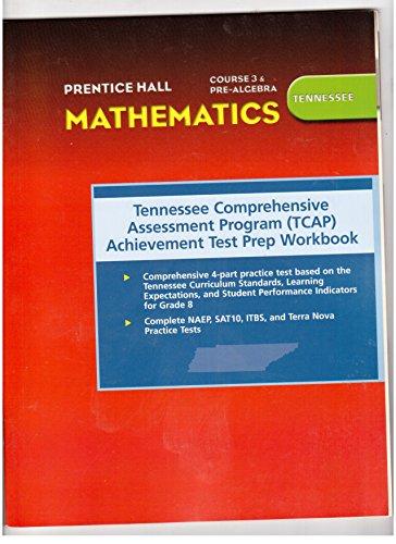 9780131315013: Tennessee Comprehensive Assessment Program (TCAP) Achievment Test Prep Workbook (Mathematics, Course 3 and Pre- Algebra)