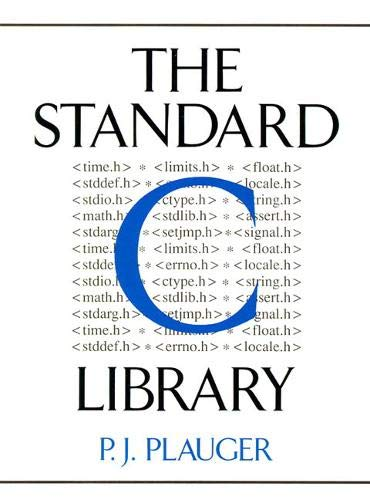 9780131315099: The Standard C. Library