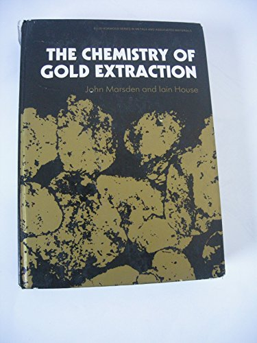 9780131315174: The Chemistry of Gold Extraction (Ellis Horwood series in metals & associated materials)