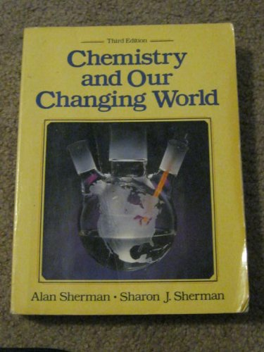 9780131315419: Chemistry and our Changing World (3rd Edition)