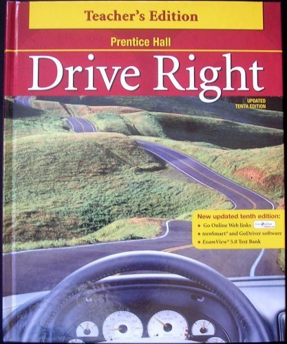 Drive Right TEACHER'S EDITION Updated Tenth Edition: Pearson/Prentice Hall