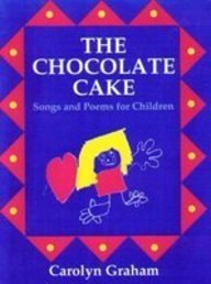 9780131316164: The Chocolate Cake: Songs and Poems for Children