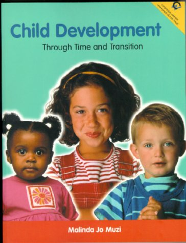 9780131316812: Child Development: Through Time and Transition