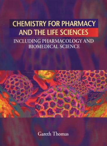 9780131316997: Chemistry for Pharmacy and the Life Sciences: Including Pharmacology and Biomedical Science
