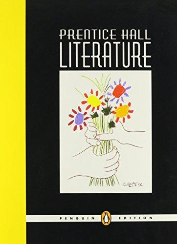 9780131317130: PRENTICE HALL LITERATURE STUDENT EDITION GRADE 6 PENGUIN EDITION 2007C