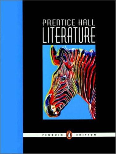 9780131317147: PRENTICE HALL LITERATURE STUDENT EDITION GRADE 7 PENGUIN EDITION 2007C