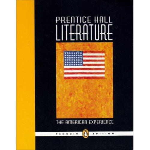 The American Experience (Prentice Hall Literature) Penguin: PRENTICE HALL