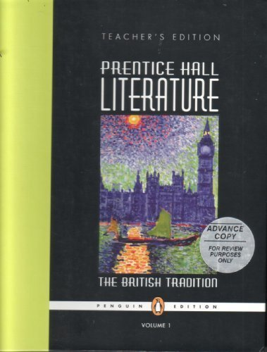 9780131317611: Prentice Hall Literature; the British Tradition Volume 1 (Teacher's Edition) (Volume 1)