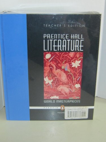 9780131317673: Prentice Hall Literature: World Masterpieces, Volume 1 & 2 Set - Teacher's Edition (Penquin Edition)
