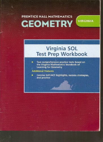 Prentice Hall Mathematics Geometry: Virginia SOL Test Prep Workbook: Program, Virginia Mathematics