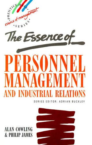 9780131318489: The Essence of Personnel Management and Industrial Relations (Essence of Management)