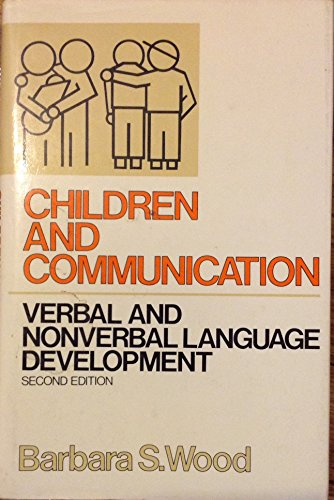 9780131319202: Children and Communication: Verbal and Nonverbal Language Development (Prentice-Hall series in speech communication)