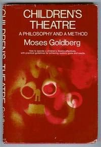 9780131326057: Children's theatre;: A philosophy and a method (Prentice-Hall series in theatre and drama)