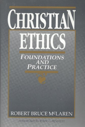 9780131328044: Christian Ethics: Foundations and Practice